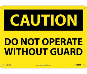 CAUTION, DO NOT OPERATE WITHOUT GUARD, 10X14, RIGID PLASTIC