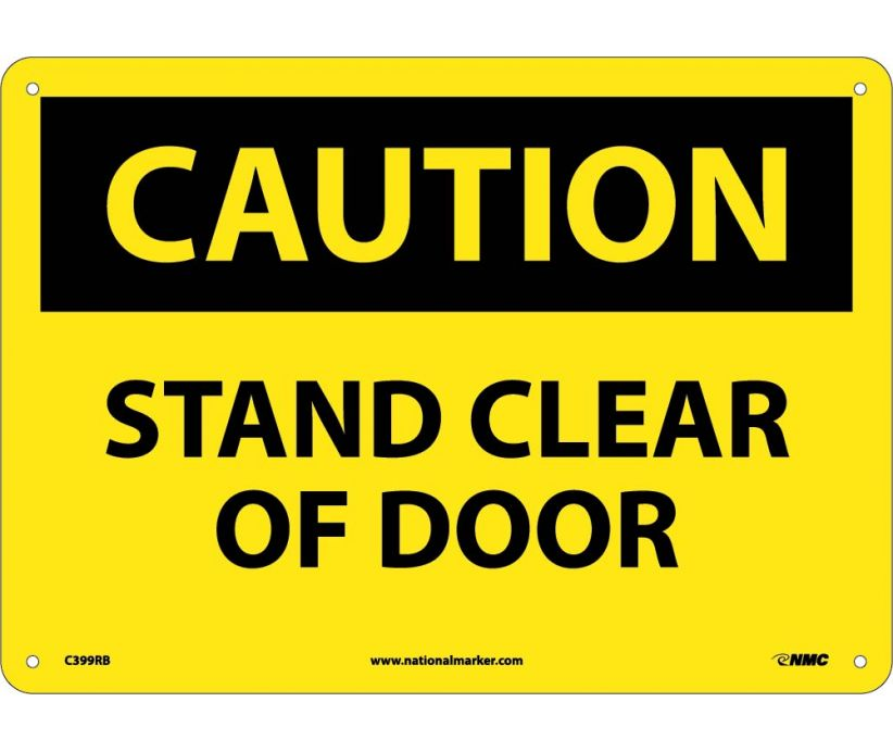 CAUTION, STAND CLEAR OF DOOR, 10X14, RIGID PLASTIC