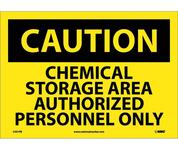 C431 National Marker Chemical and Hazardous Material Safety Signs Caution Chemical Storage Area Authorized Personnel Only