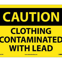 CAUTION, CLOTHING CONTAMINATED WITH LEAD, 10X14, PS VINYL