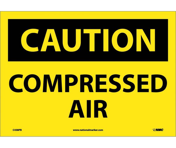 C438 National Marker Chemical and Hazardous Material Safety Signs Caution Compressed Air