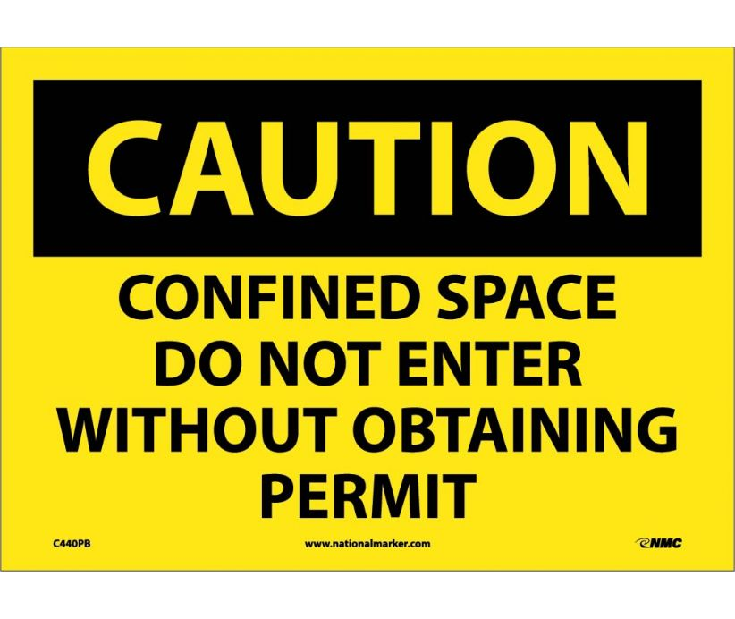 Confined Space Do Not Enter Without Obtaining Permit: OSHA Caution Header Signs (C440) By NMC