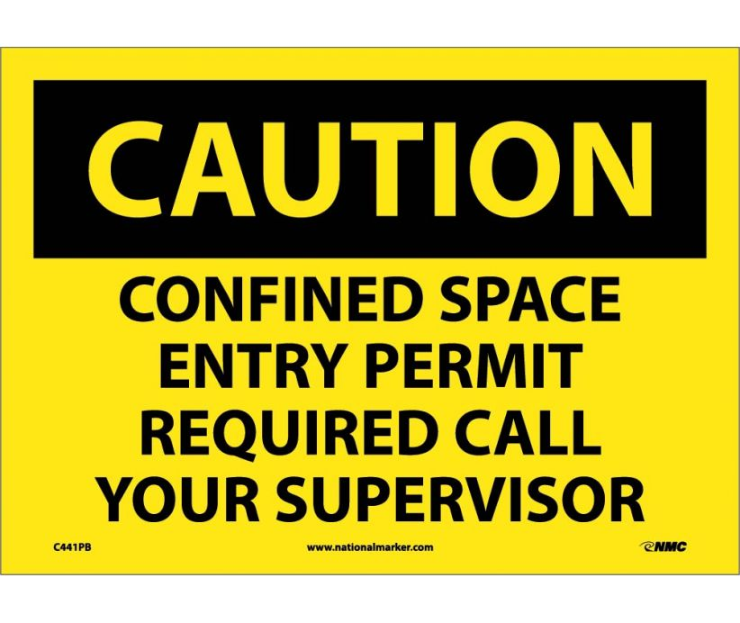 Confined Space Entry Permit Required Call Your Supervisor: OSHA Caution Header Signs (C441) By NMC