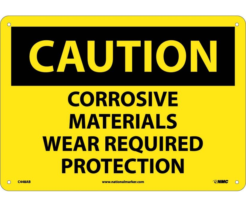 CAUTION, CORROSIVE MATERIALS WEAR REQUIRED PROTECTION, 10X14, .040 ALUM