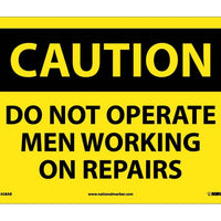 CAUTION, DO NOT OPERATE MEN WORKING ON REPAIRS, 10X14, .040 ALUM