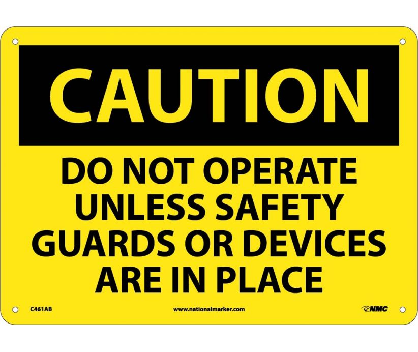 CAUTION, DO NOT OPERATE UNLESS SAFETY GUARDS OR DEVICES ARE IN PLACE, 10X14, .040 ALUM