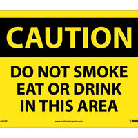 CAUTION, DO NOT SMOKE EAT OR DRINK IN THIS AREA, 10X14, RIGID PLASTIC