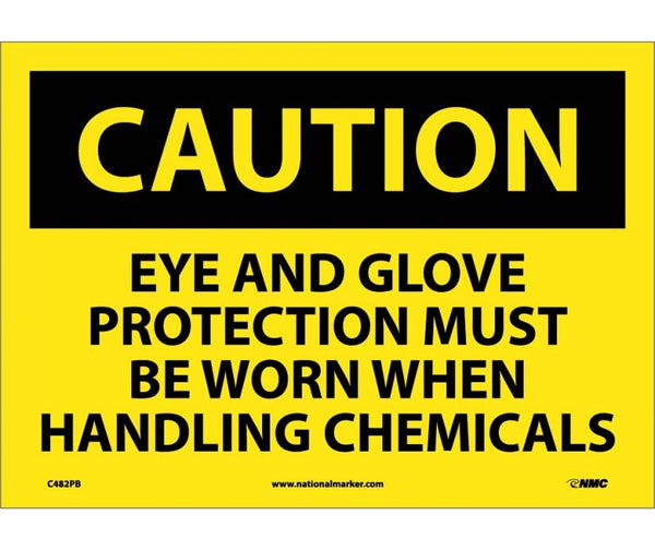 C482 National Marker Personal Protection Safety Signs Caution Eye And Glove Protection Must Be Worn When Handling Chemicals