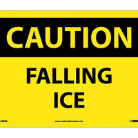 CAUTION, FALLING ICE, 10X14, PS VINYL