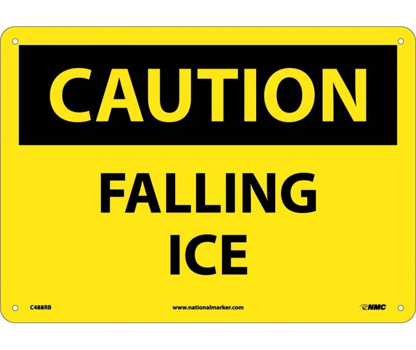 CAUTION, FALLING ICE, 10X14, RIGID PLASTIC