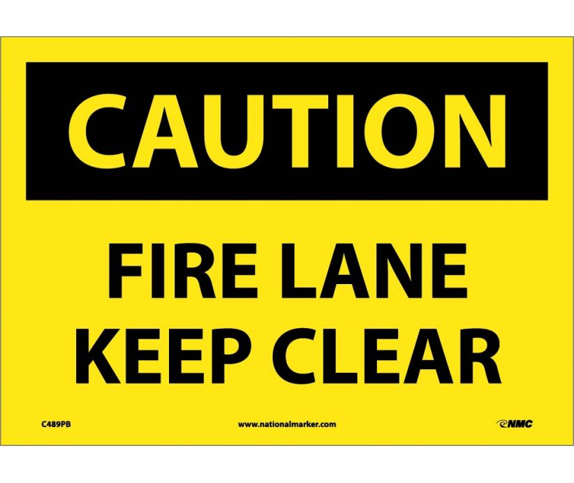 CAUTION, FIRE LANE KEEP CLEAR, 10X14, PS VINYL
