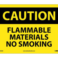 CAUTION, FLAMMABLE MATERIALS NO SMOKING, 10X14, .040 ALUM
