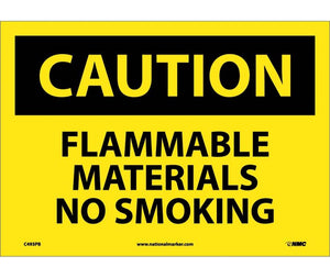 CAUTION, FLAMMABLE MATERIALS NO SMOKING, 10X14, PS VINYL