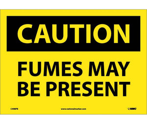 CAUTION, FUMES MAYBE PRESENT, 10X14, PS VINYL