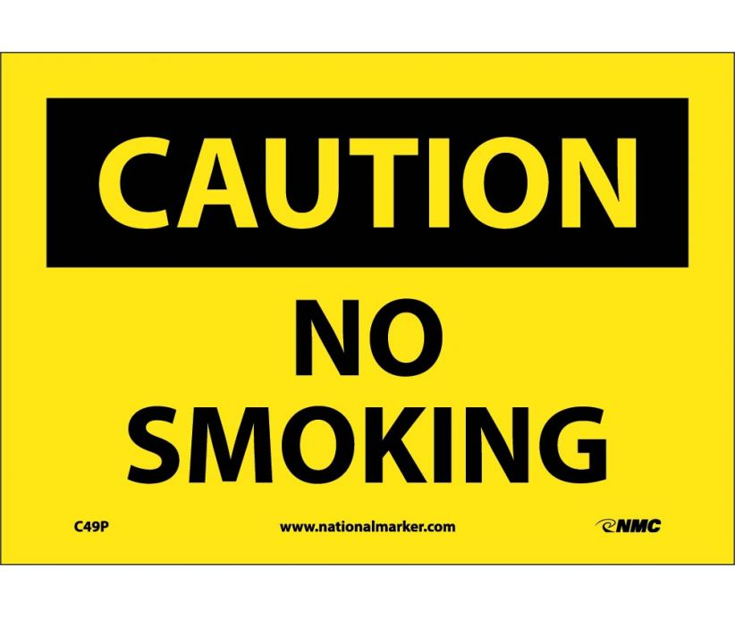 CAUTION, NO SMOKING, 7X10, PS VINYL