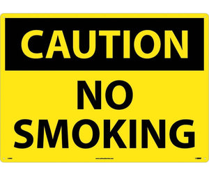 CAUTION, NO SMOKING, 20X28, RIGID PLASTIC