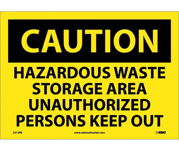 C512 National Marker Chemical and Hazardous Material Safety Signs Caution Hazardous Waste Storage Area Unauthorized Persons Keep Out