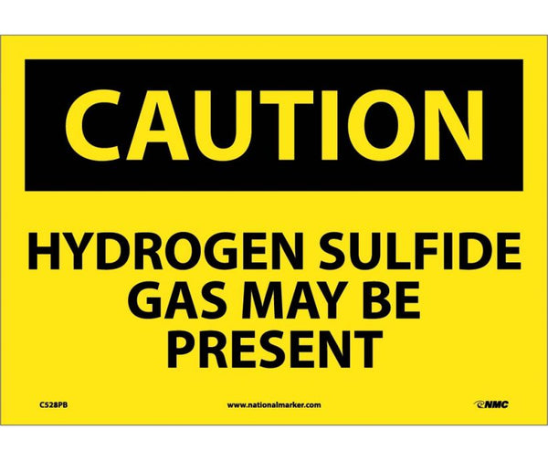 C528 National Marker Chemical and Hazardous Material Safety Signs Caution Hydrogen Sulfide Gas May Be Present