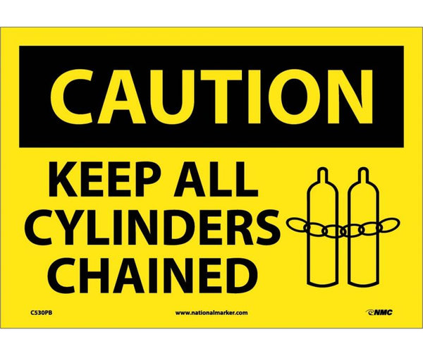 C530 National Marker Chemical and Hazardous Material Safety Signs Caution Keep All Cylinders Chained