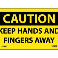 CAUTION, KEEP HANDS AND FINGERS AWAY, 3X5, PS VINYL 5/PK