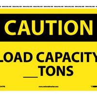 CAUTION, LOAD CAPACITY__TONS, 10X14, PS VINYL