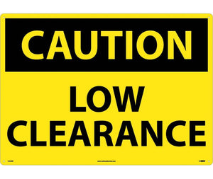 CAUTION, LOW CLEARANCE, 20X28, RIGID PLASTIC