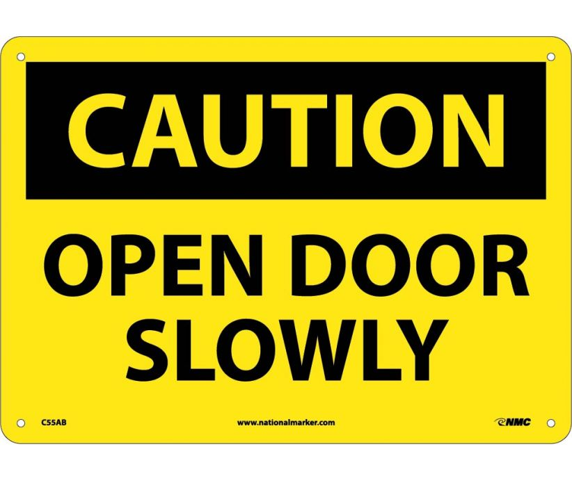 CAUTION, OPEN DOOR SLOWLY, 10X14, .040 ALUM