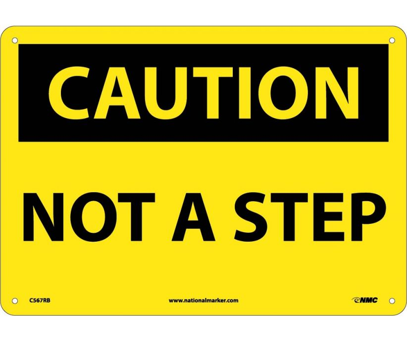 CAUTION, NOT A STEP, 10X14, RIGID PLASTIC