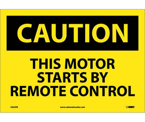 CAUTION, THIS MOTOR STARTS BY REMOTE CONTROL, 10X14, PS VINYL