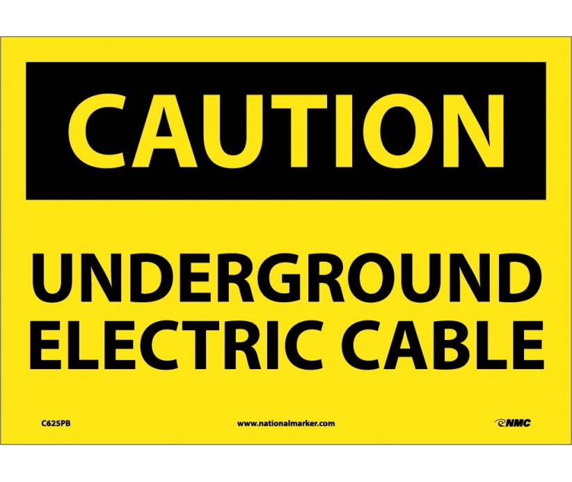Underground Electric Cable: OSHA Caution Header Signs (C625) By National Marker