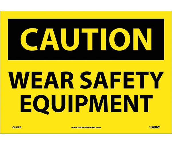 C655 National Marker Personal Protection Safety Signs Caution Wear Safety Equipment