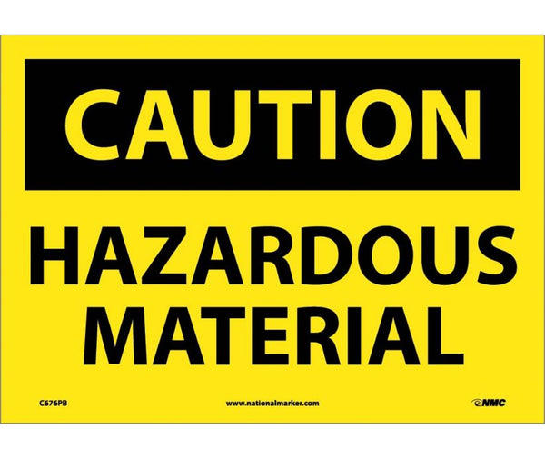 C676 National Marker Chemical and Hazardous Material Safety Signs Caution Hazardous Material