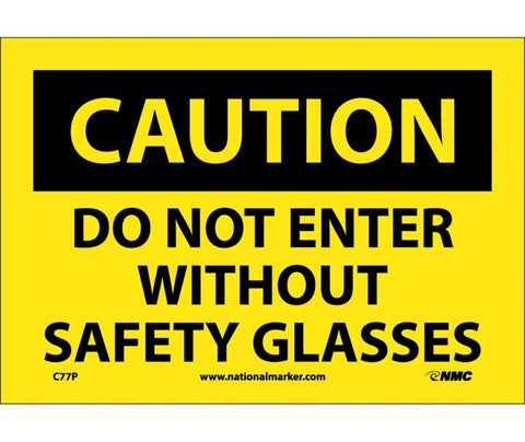 Do Not Enter Without Safety Glasses: Caution Header Safety Signs (C77) | Each