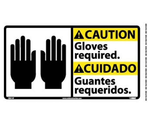 CBA14 National Marker Bilingual English and Spanish Signs Caution Gloves Requried