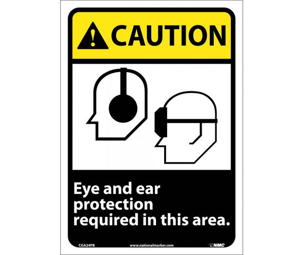 CGA24 National Marker Personal Protection Safety Signs Caution Eye And Ear Protection Required In This Area