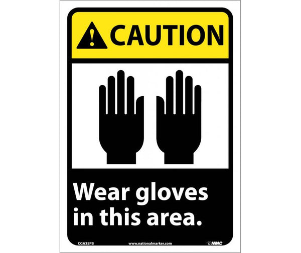 CGA35 National Marker Personal Protection Safety Signs Caution Wear Gloves In This Area