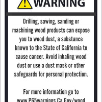 WARNING DRILLING, SAWING, SANDING OR MACHINING WOOD PRODUCTS CAN EXPOSE YOU TO WOOD DUST8.5X11, ALUMINUM .040