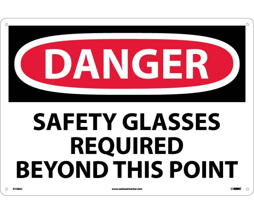 DANGER, SAFETY GLASSES REQUIRED BEYOND THIS POINT, 14X20, .040 ALUM