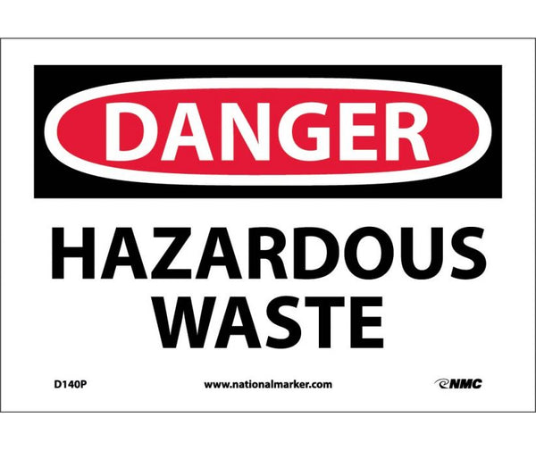 "D140P National Marker Hazardous Waste Danger Header Sign 7"" x 10"".004 Adhesive Backed Vinyl"