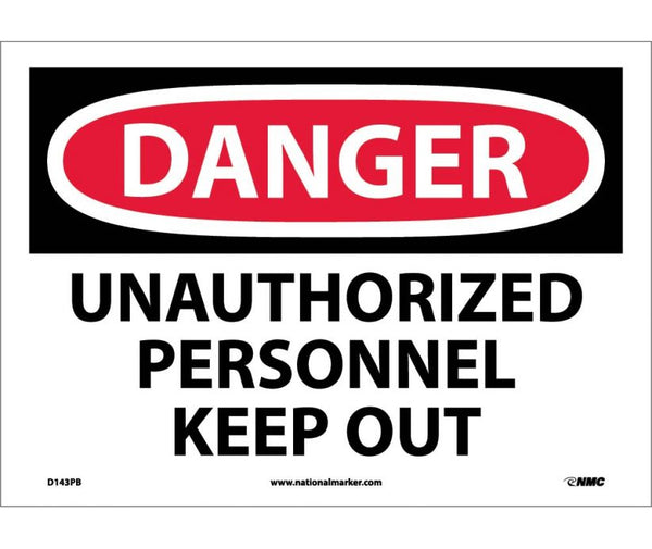 D143 National Marker Admittance and Security Signs Danger Unauthorized Personnel Keep Out