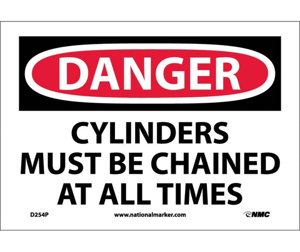 D254 National Marker Chemical and Hazardous Material Safety Signs Danger Cylinders Must Be Chained At All Times