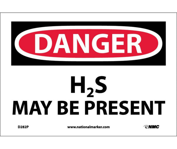 D282 National Marker Chemical and Hazardous Material Safety Signs Danger H2S May Be Present