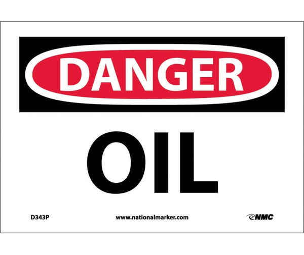 D343 National Marker Chemical and Hazardous Material Safety Signs Danger Oil