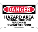 "D410R National Marker Hazard Area No Unauthorized Personnel Beyond This Point OSHA Danger Header Sign 7"" x 10"" .050 Rigid Plastic"