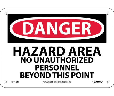 "D410R National Marker Hazard Area No Authorized Personnel Beyond This Point Danger Header Sign 7"" x 10"" .050 Rigid Plastic"