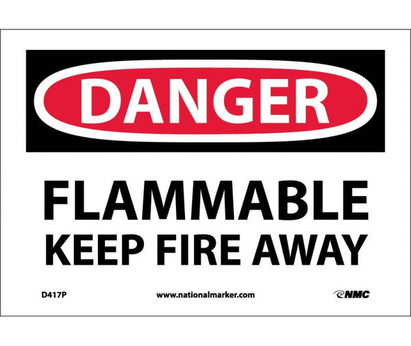 D417 National Marker Chemical and Hazardous Material Safety Signs Danger Flammable Keep Fire Away
