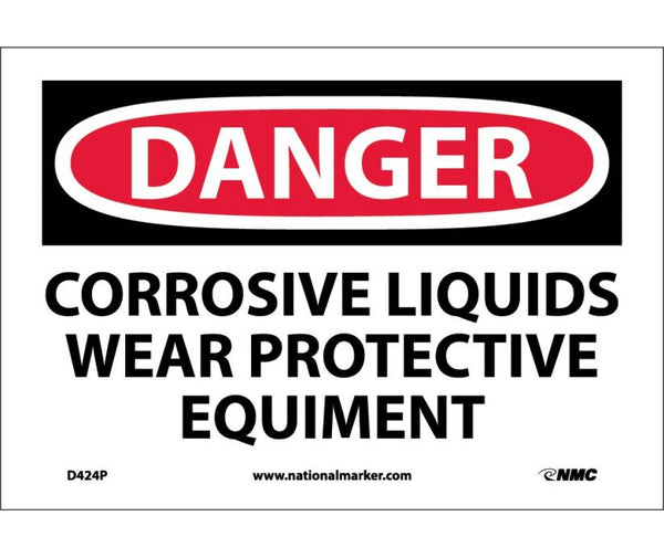 D424 National Marker Personal Protection Safety Signs Danger Corrosive Liquids Wear Acid Gloves And Goggles