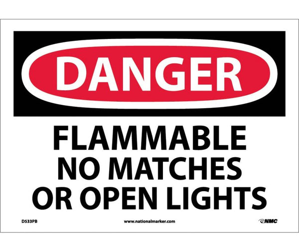 D533 National Marker Chemical and Hazardous Material Safety Signs Danger Flammable No Matches Or Open Lights