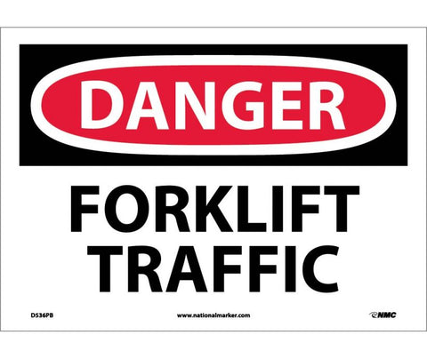 DANGER, FORKLIFT TRAFFIC, 10X14, PS VINYL