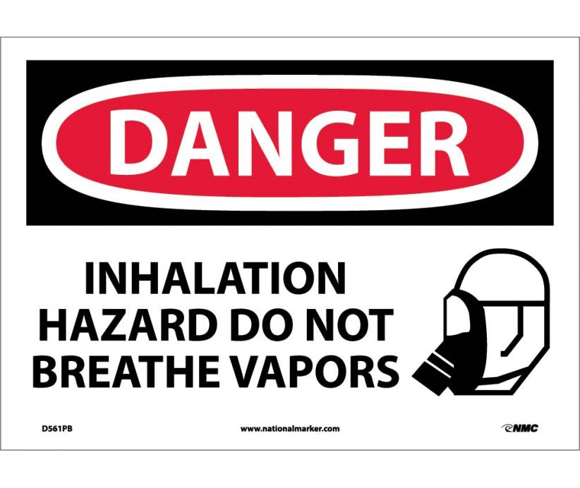 "D561PB National Marker Inhalation Hazard Do Not Breath Vapors Danger Header Sign 10"" x 14"".004 Adhesive Backed Vinyl"